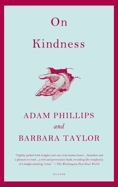 On Kindness By Phillips, Adam/ Taylor, Barbara