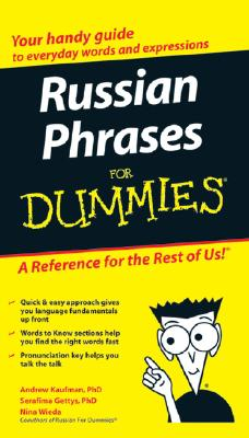Russian Phrases for Dummies By Kaufman, Andrew/ Gettys, Serafina, Ph.d./ Wieda, Nina