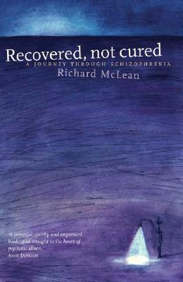 Recovered Not Cured By McLean, Richard